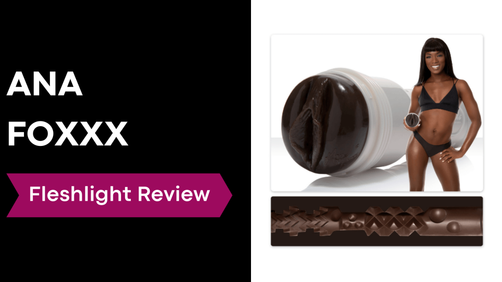 review banner with Ana Foxxx holding fleshlight