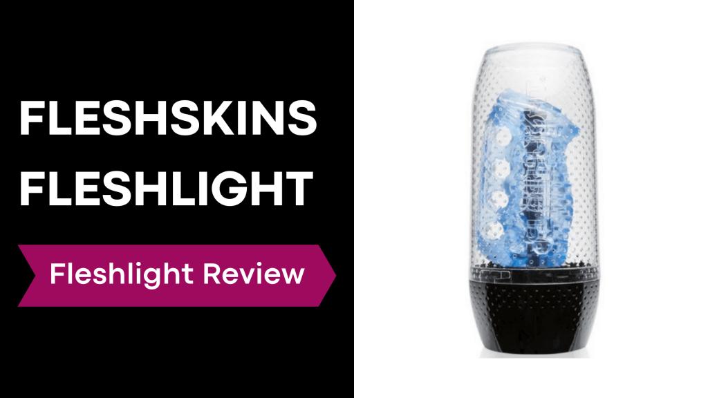 fleshskins fleshlight review - 1